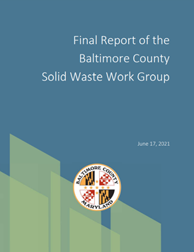 Baltimore County Solid Waste Work Group report